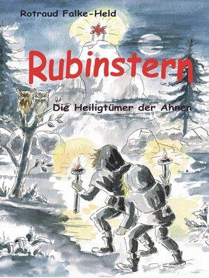 cover image of Rubinstern--Die Heiligtümer der Ahnen