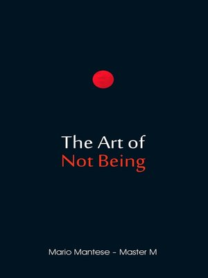 cover image of The Art of Not Being