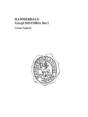 cover image of Hammerdals/Gåxsjö Historia Del 1