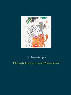 cover image of Die magischen Katzen vom Dämonenmoor