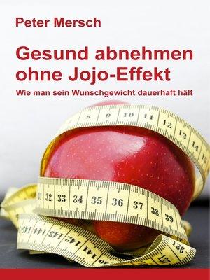 cover image of Gesund abnehmen ohne Jojo-Effekt