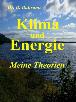 cover image of Klima und Energie, Meine Theorien