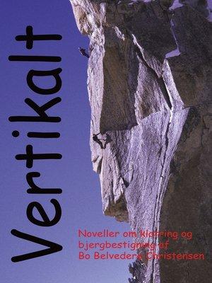 cover image of Vertikalt