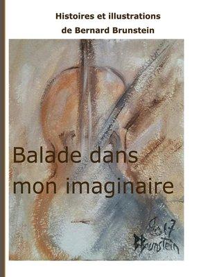cover image of Balade dans mon imaginaire