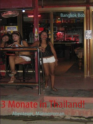 cover image of 3 Monate in Thailand!