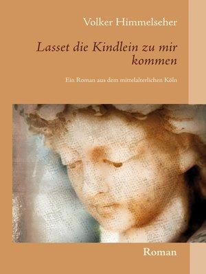 cover image of Lasset die Kindlein zu mir kommen