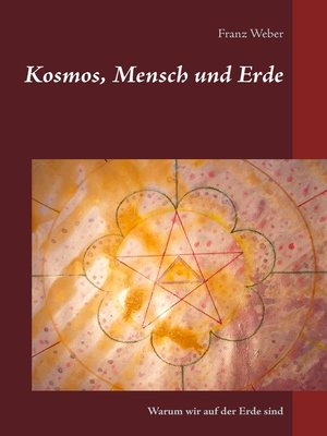 cover image of Kosmos, Mensch und Erde