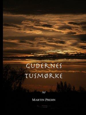 cover image of Gudernes Tusmørke