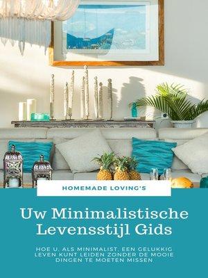 cover image of Uw Minimalistische Levensstijl Gids