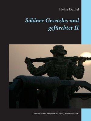 cover image of Söldner Gesetzlos und gefürchtet--II