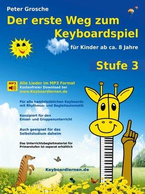 cover image of Der erste Weg zum Keyboardspiel (Stufe 3)