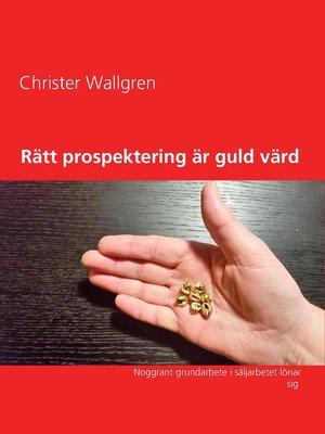cover image of Rätt prospektering är guld värd