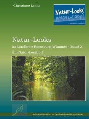 cover image of Natur-Looks im Landkreis Rotenburg (Wümme)--Band 2