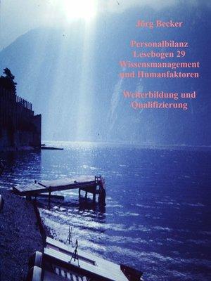 cover image of Personalbilanz Lesebogen 29 Wissensmanagement und Humanfaktoren