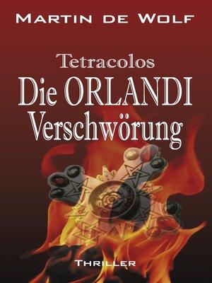 cover image of Die Orlandi-Verschwörung