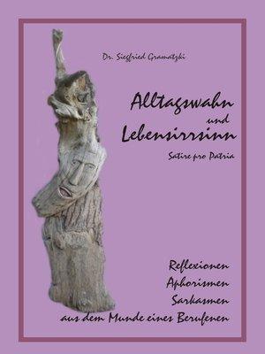cover image of Alltagswahn und Lebensirrsinn