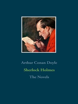 cover image of Sherlock Holmes--The Novels