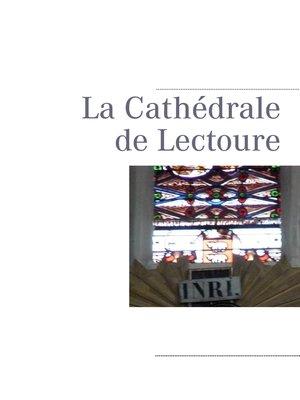 cover image of La Cathédrale de Lectoure