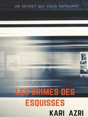 cover image of Les crimes des esquisses