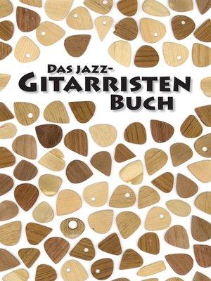 cover image of Das Jazz-Gitarristen Buch