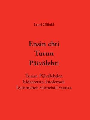 cover image of Ensin ehti Turun Päivälehti