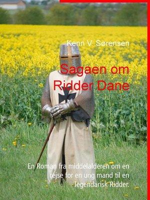 cover image of Sagaen om Ridder Dane