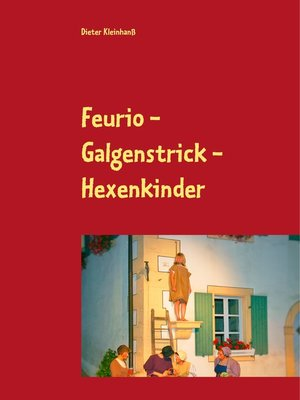 cover image of Feurio--Galgenstrick--Hexenkinder