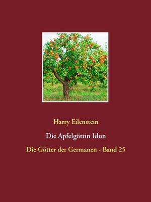 cover image of Die Apfelgöttin Idun