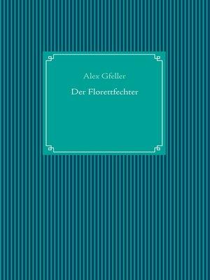cover image of Der Florettfechter