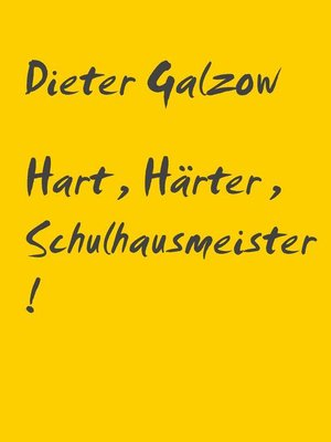 cover image of Hart, Härter, Schulhausmeister!