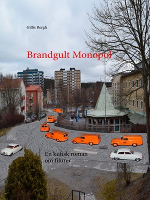 cover image of Brandgult Monopol