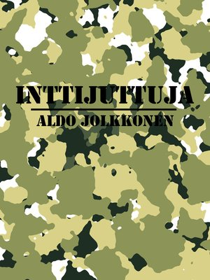 cover image of Inttijuttuja