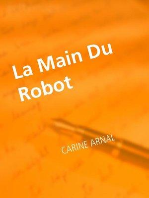 cover image of La Main Du Robot