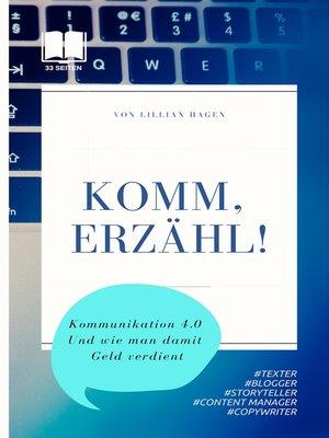 cover image of Komm, erzähl!