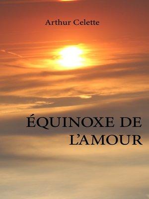 cover image of Équinoxe de l'amour