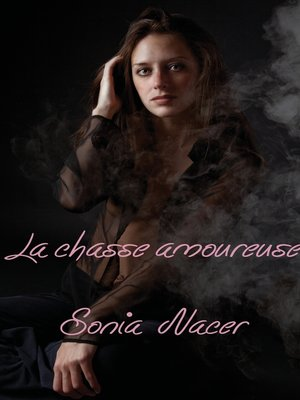 cover image of La chasse amoureuse