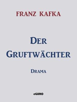 cover image of Der Gruftwächter