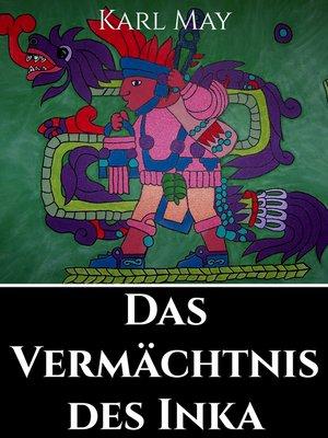cover image of Das Vermächtnis des Inka