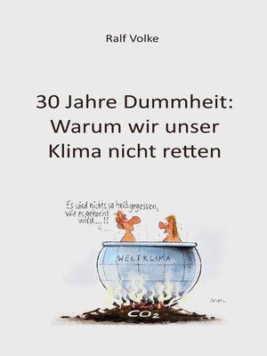 cover image of 30 Jahre Dummheit