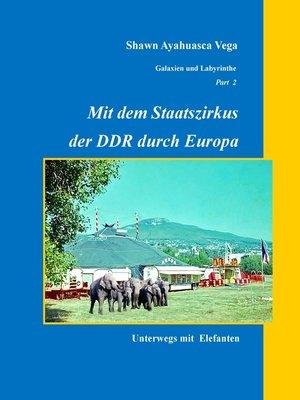 cover image of Mit dem Staatszirkus der DDR durch Europa