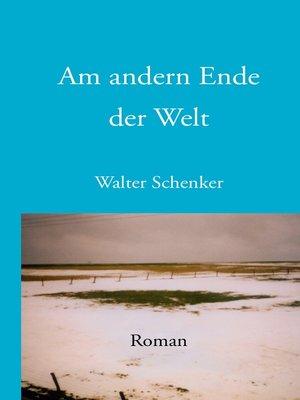 cover image of Am andern Ende der Welt