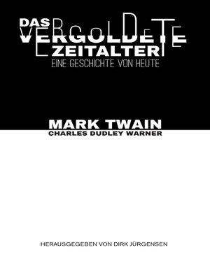 cover image of Das vergoldete Zeitalter