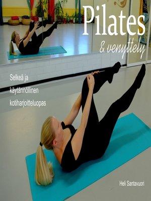 cover image of Pilates ja venyttely