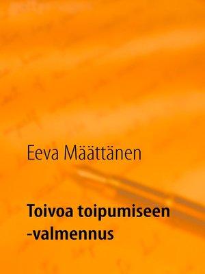 cover image of Toivoa toipumiseen -valmennus