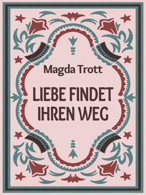 cover image of Liebe findet ihren Weg