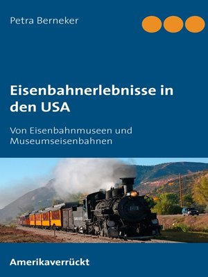 cover image of Eisenbahnerlebnisse in den USA