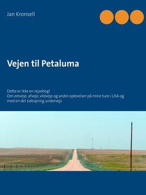cover image of Vejen til Petaluma