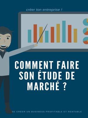 cover image of Comment faire une étude de marché