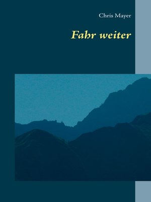 cover image of Fahr weiter