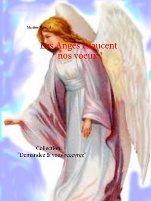 cover image of Les Anges exaucent nos voeux !